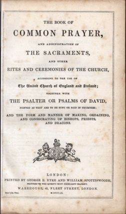 The Book of Common Prayer and Administration of the Sacraments…