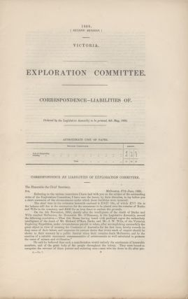 Victoria. Exploration Committee. Correspondence - Liabilities of. BURKE & WILLS, David E. WILKIE.