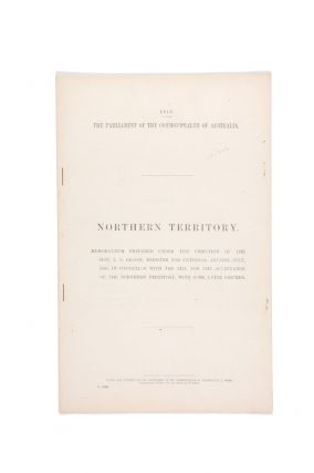 Northern Territory. Memorandum prepared under the direction of the Hon. L.E. Groom, Minister for...