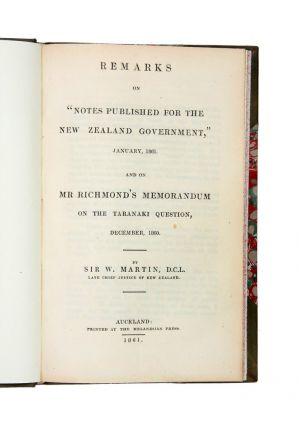 """Remarks on """"Notes published for the New Zealand Government,"""" January 1861. And on Mr Richmond's Memorandum on the Taranaki Question, December 1860."""