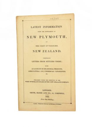Latest Information from the Settlement of New Plymouth…