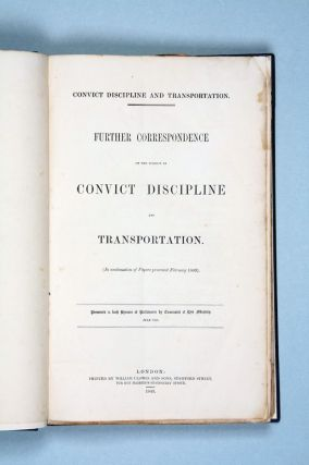 Further Correspondence on the Subject of Convict Discipline and Transportation…