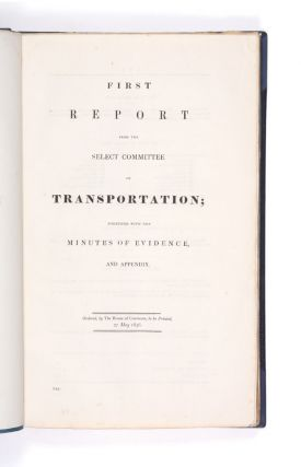 First and Second Report from the Select Committee on Transportation…