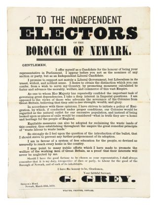 To The Independent Electors of the Borough of Newark. George GREY