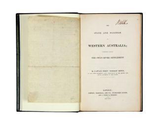 The State and Position of Western Australia; Commonly called the Swan-River Settlement. Frederick...
