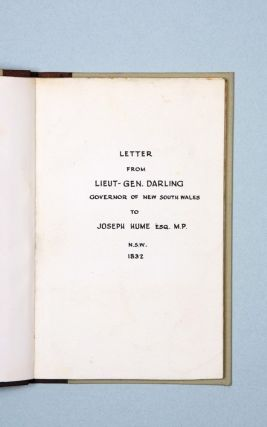 Letter addressed by Lieut-Gen. R. Darling, Late Governor of New South Wales, to Joseph Hume, Esq. M.P.