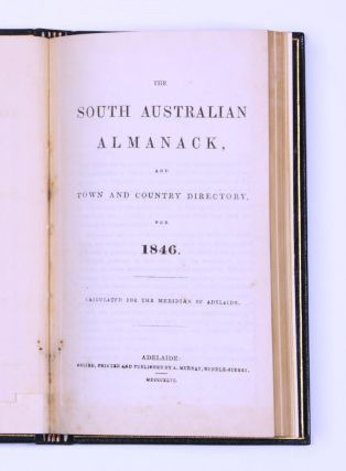 The South Australian Almanack, and Town and Country Directory for 1846. SOUTH AUSTRALIAN ALMANACK