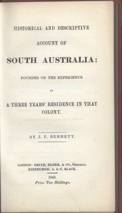 Historical and Descriptive Account of South Australia: Founded on the experience of a three...
