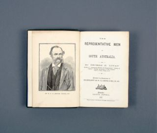 The Representative Men of South Australia. George E. LOYAU