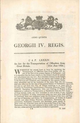 Cap LXXXIV. An Act for the Transportation of Offenders from Great Britain [21st June 1824]....