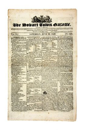 The Hobart Town Gazette. Saturday, June 10, 1826. W. H. HAMILTON, acting Colonial Secretary
