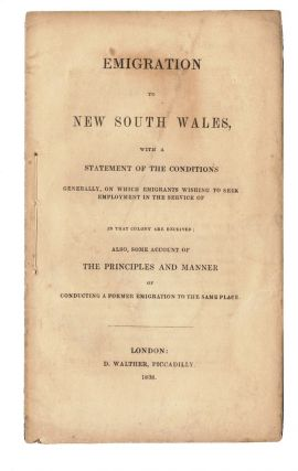 Emigration to New South Wales, with a statement of the conditions…. Edward MACARTHUR, James,...