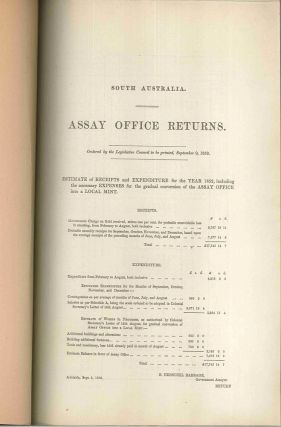 South Australia. Assay Office Returns… September 9, 1852. PARLIAMENT OF SOUTH AUSTRALIA