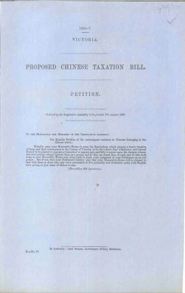 Proposed Chinese Taxation Bill. Legislative Assembly of Victoria