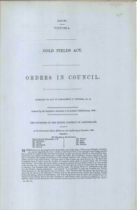 Gold Fields Act. Orders in Council… The Divisions of the Mining District of Castlemaine....