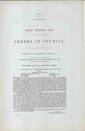 Gold Fields Act. Orders in Council…The Mining District of Sandhurst Altered. SANDHURST...