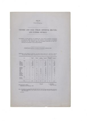 Chinese and Gold Fields Revenue, Belvoir; and Customs, Murray. CHNESE AT BELVOIR, PARLIAMENT OF...