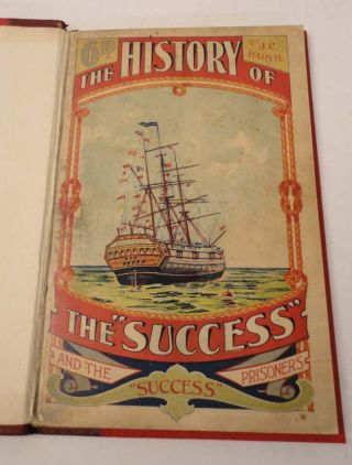 "The History of the Convict Hulk ""Success"" and ""Success"" Prisoners. Joseph C. HARVIE"