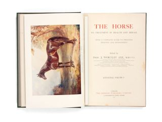 The Horse. Its treatment in health and disease, with a complete guide to breeding, training and management.