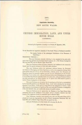 Chinese Immigration, Land, and Upper House Bills. PARLIAMENT OF NEW SOUTH WALES
