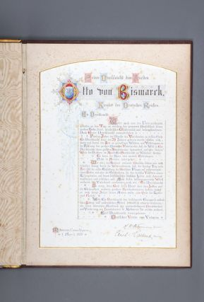 Illuminated presentation address from the German Association of Victoria to Prince Otto von Bismarck on his seventieth birthday and fiftieth anniversary. BISMARCK, Charles TROEDEL, Carl.