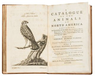 A catalogue of the animals of North America. Containing, an enumeration of the known quadrupeds,...