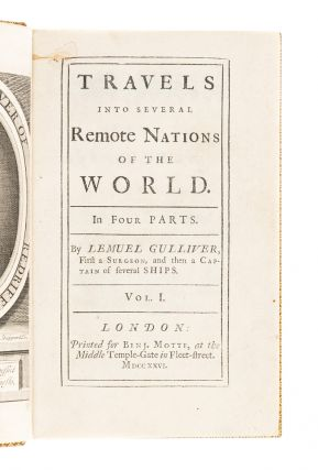 Travels into Several Remote Nations of the World. In Four Parts, By Lemuel Gulliver, first a Surgeon, and then a Captain of Several Ships.